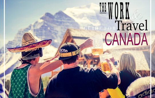 The work and travel guide for Canada