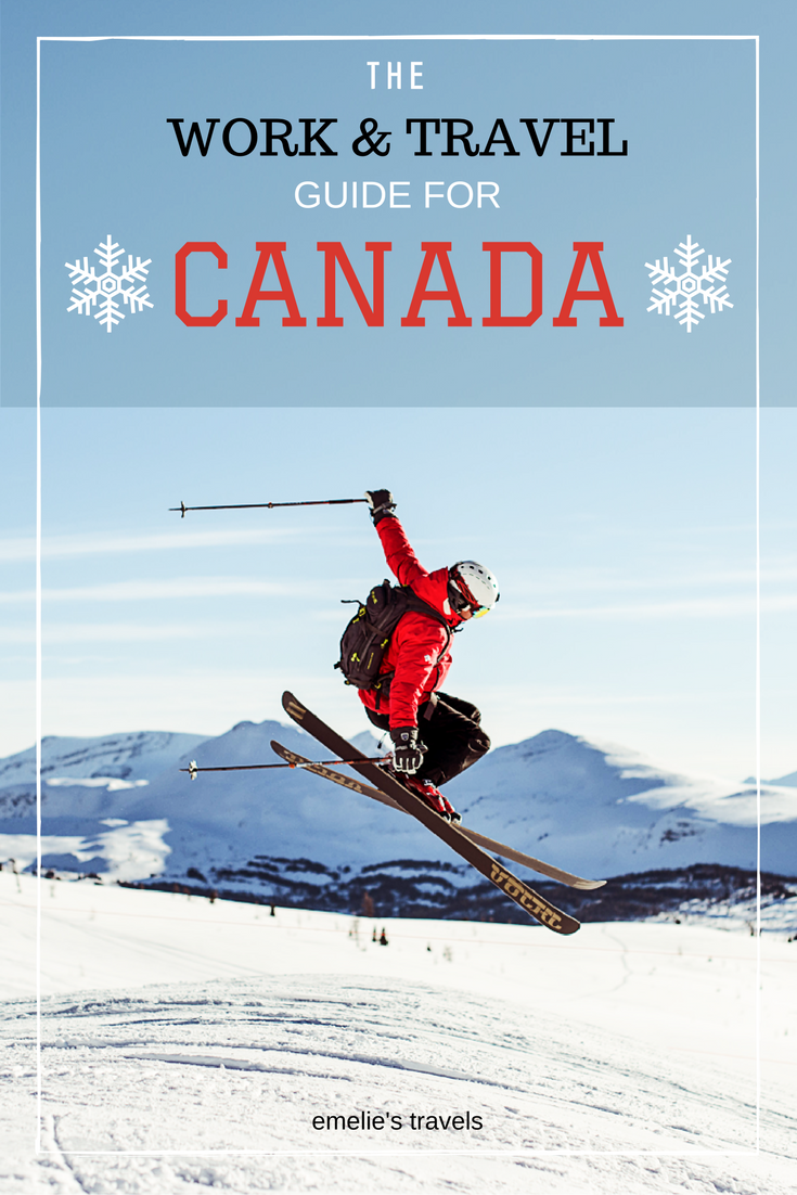 THE WORK AND TRAVEL GUIDE FOR CANADA | Are you going to work and travel in Canada? In this guide I will tell you everything you need to know before your ski season in the Rocky Mountains! | Seasonal work in Canada |
