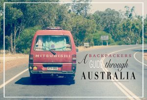 A backpackers guide through Australia