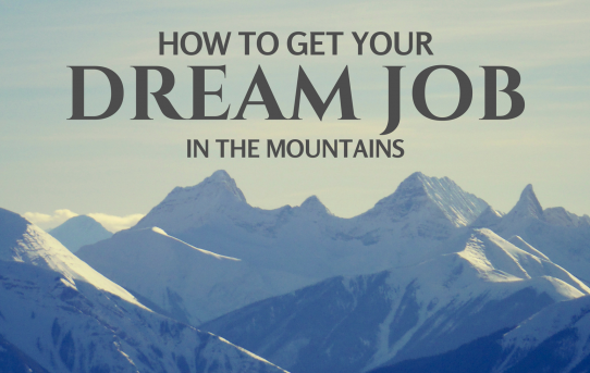 How to get a job in the mountains